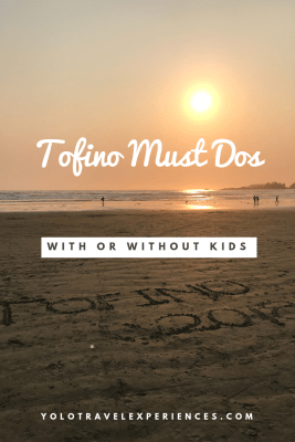 Tofino Must Dos