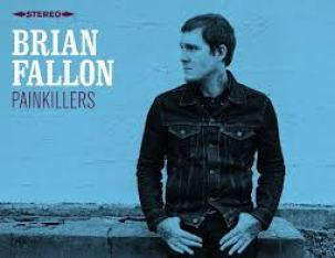 Brian Fallon Painkillers
