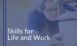 Skills for Life and Work