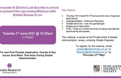 Estate Research – Pre and Post Probate Checks , Key Issues and Risks – Doncaster Law Society 1st June 2021