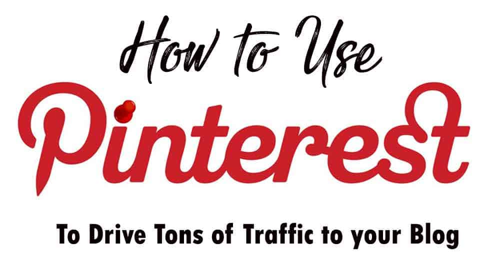 How to use Pinterest to vastly increase traffic to your blog – a guide