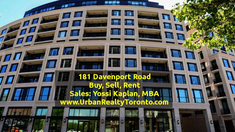 181 Davenport Road - Condos for Sale. Call Yossi KAPLAN.
