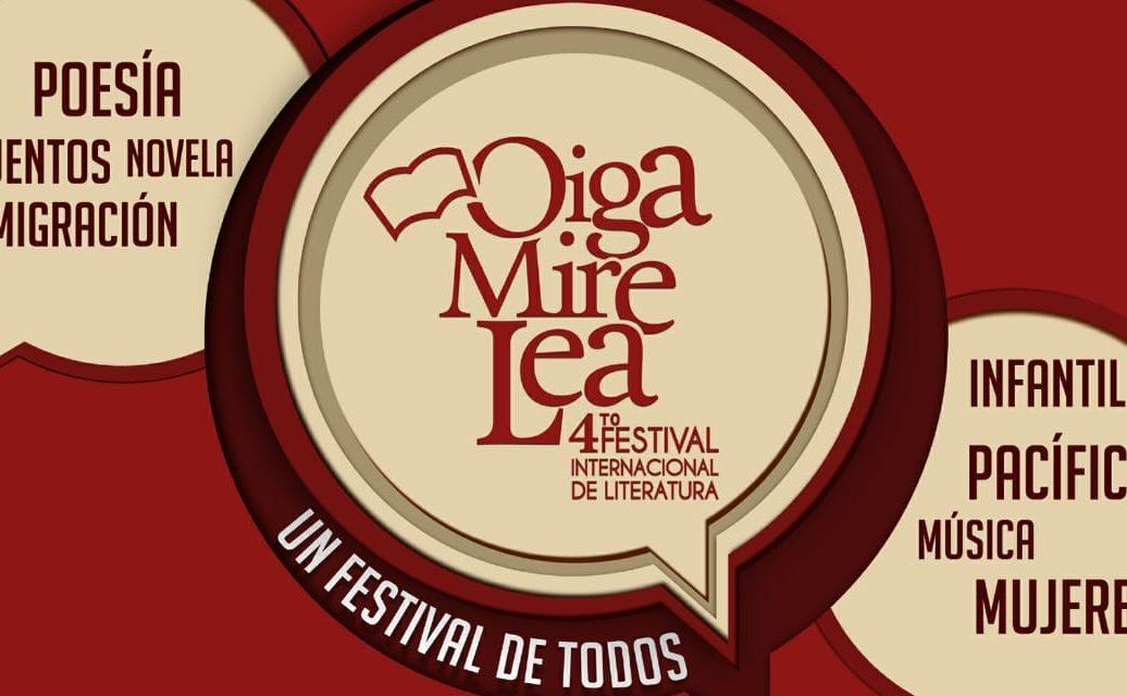 Cuarto Festival Internacional de Literatura Oiga Mire Lea
