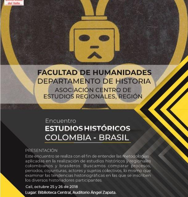Encuentro Estudios Históricos Colombia-Brasil, en Univalle