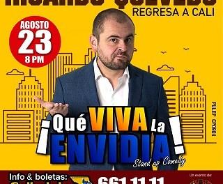 RICARDO QUEVEDO REGRESA A CALI CON SU STAND UP COMEDY ¡QUE VIVA LA ENVIDIA!