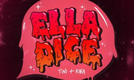 """ELLA DICE"": LA NUEVA BOMBA DE TINI JUNTO A KHEA"