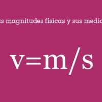 Las magnitudes físicas y sus medidas