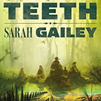 Review of ~ Sarah Gailey - River of Teeth