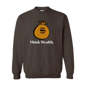 Think Wealth Sweatshirt