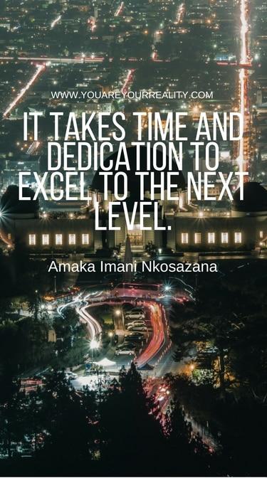 """It takes time and dedication to excel to the next level"" - Amaka Imani Nkosazana"