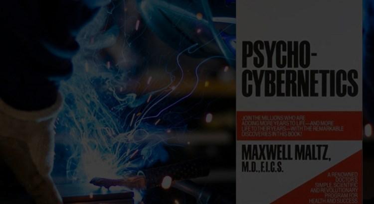Psycho Cybernetics Summary