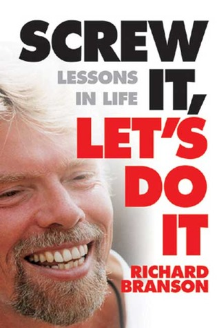 Top 12 Screw Book Quotes Richard Branson Wrote Incredible Called