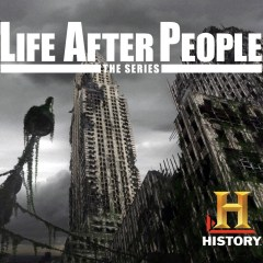 Life After People Documentary and The Main Key Takeaway