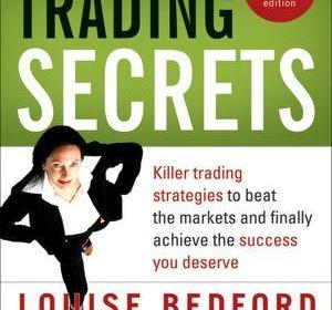 Trading Secrets by Louise Bedford Book Review & Key Take Aways
