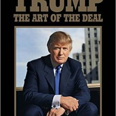 The Top 10 Quotes from Art of the Deal by Donald Trump