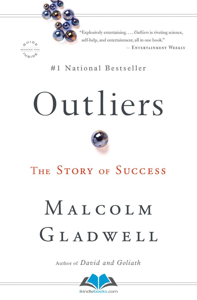 Book Review In Different Key Story Of >> Outliers By Malcolm Gladwell Book Review And Major Key Takeaway