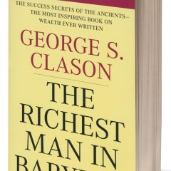 The Richest Man in Babylon By George S Clason Book Review and Key Takeaways