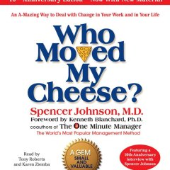 The Top Inspirational Quotes From Who Moved My Cheese Book