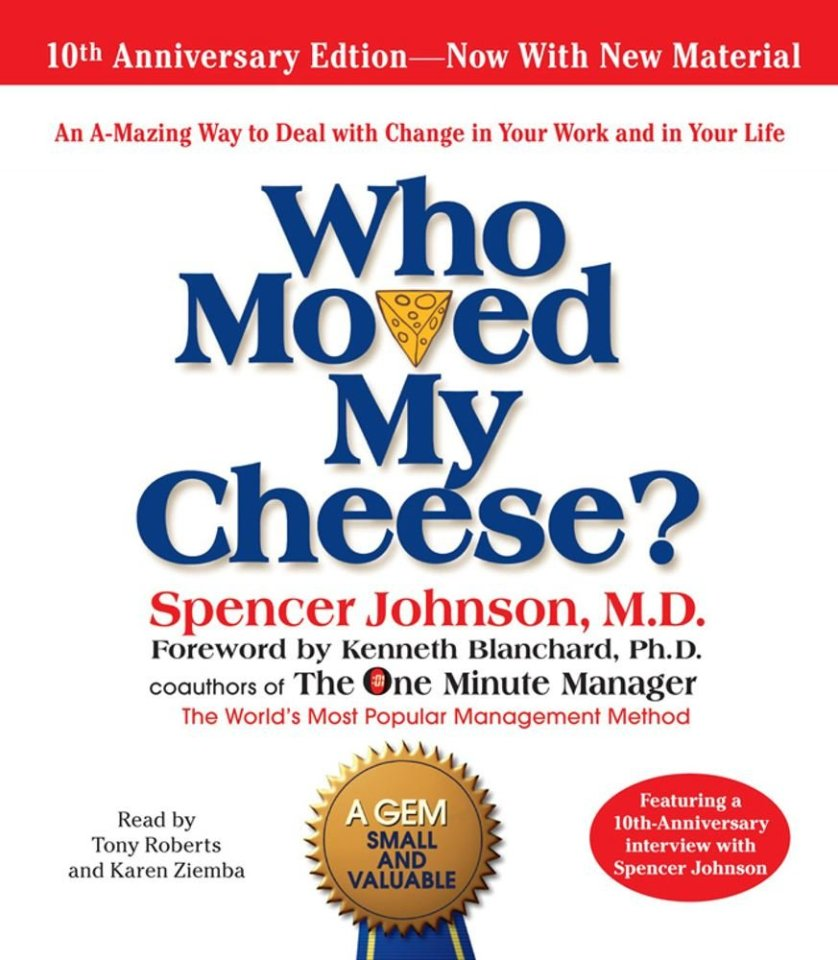 The Top Inspirational Quotes From Who Moved My Cheese Book - You Be ...