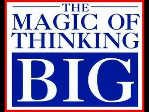 The Top Wise Quotes From The Book The Magic Of Thinking Big You Be