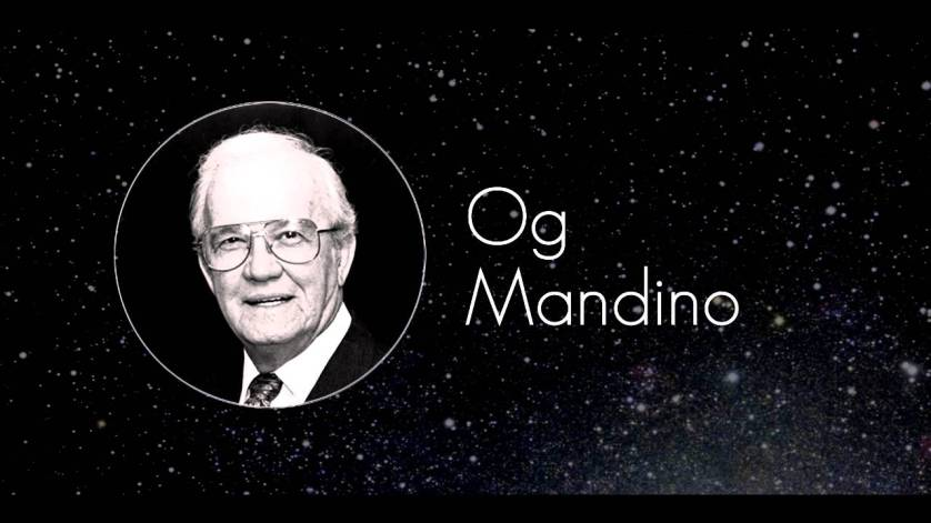 The Top Inspirational Quotes From Og Mandino You Be Relentless