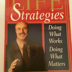 The Top Inspirational Quotes From The Book Life Strategies by Dr Phil