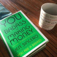 The Top Quotes From The Book You Are A Badass of Making Money By Jen Sincero