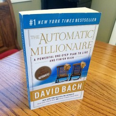 The Top Inspirational Quotes From The Book Automatic Millionaire by David Bach