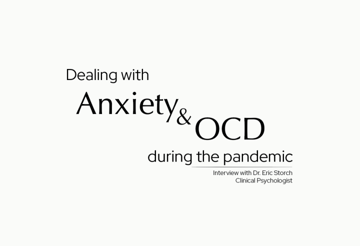 Dealing with anxiety and OCD during the pandemic