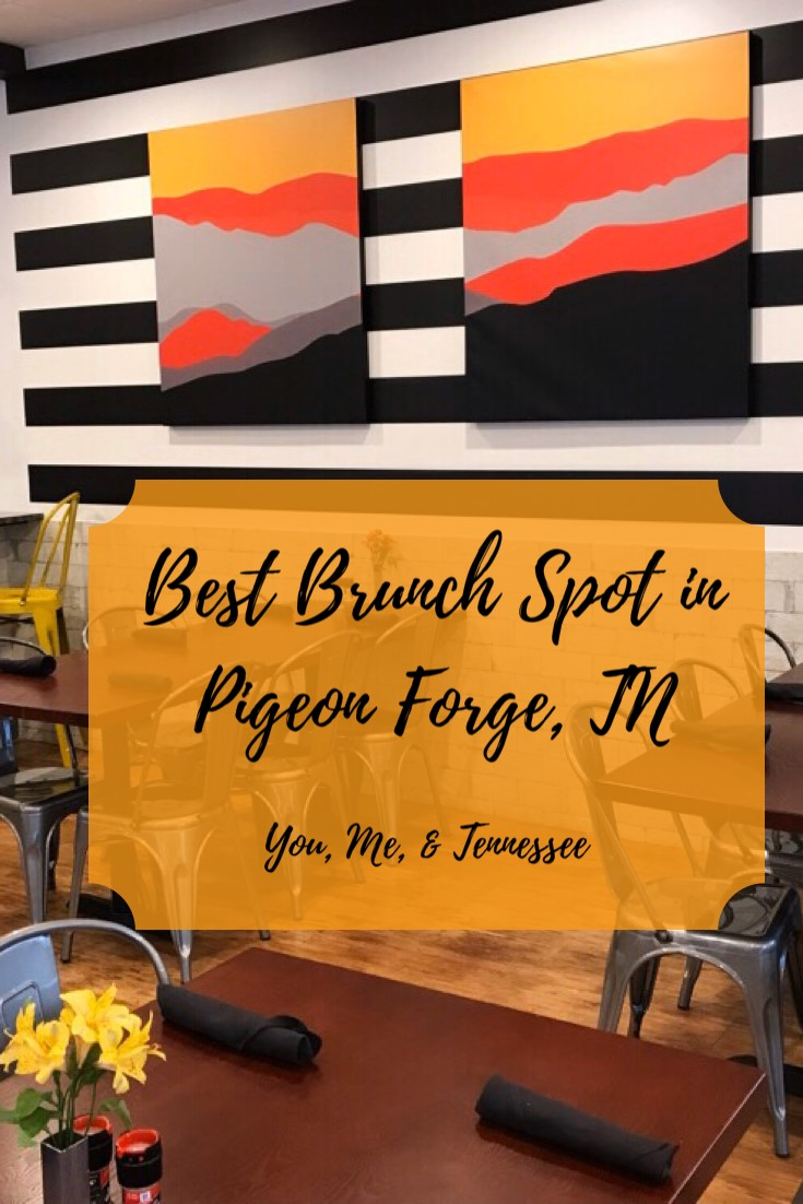 Best brunch spot in Pigeon Forge, Tennessee