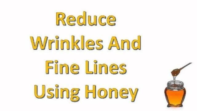 Honey Prevents Fine Lines & Wrinkles