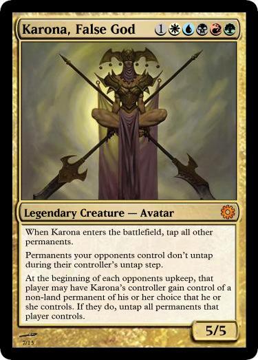 Karona, False God