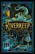 9781101998298_Riverkeep_HC_CvLib.indd