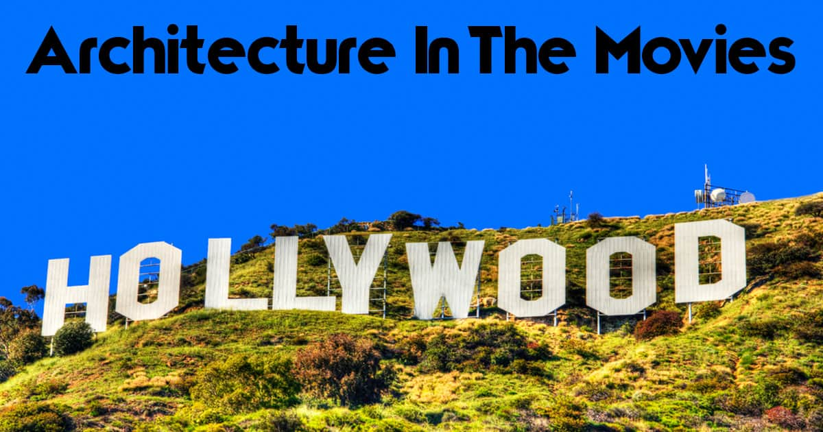 Architecture in the Movies
