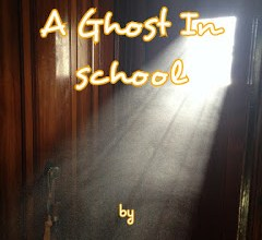 Photo of A Ghost In School