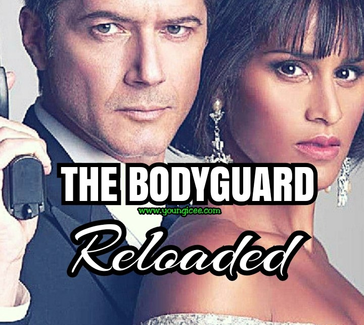 The Bodyguard Reloaded