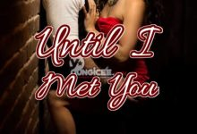 Photo of Until I Met You – Episode 89