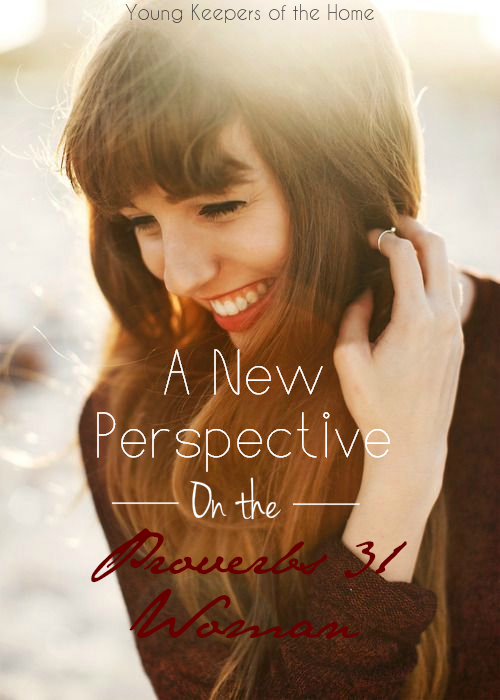 A New Perspective on Proverbs 31