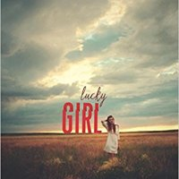 Lucky Girl: A Thought-provoking Look at the Good-girl/Bad-girl Dichotomy