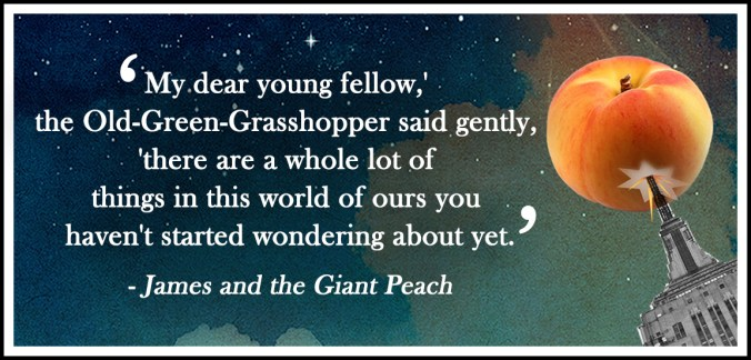 James and the Giant Peach quote