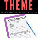 Teaching Literary Theme In Upper Elementary