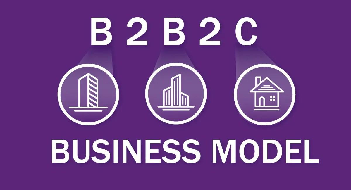 B2B2C Business Model