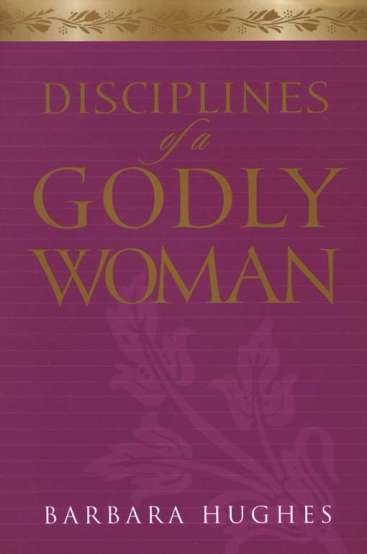 Disciplines of a godly man study guide