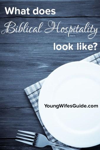 what does Biblical hospitality look like