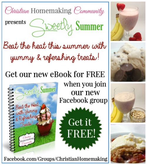 Join the Christian Homemaking Community to get your FREE summer treats ebook! - Young Wife's Guide