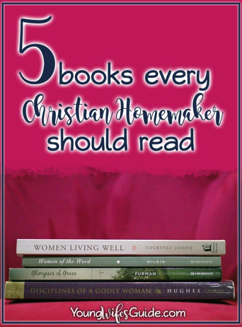 5-books-every-christian-homemaker-should-read