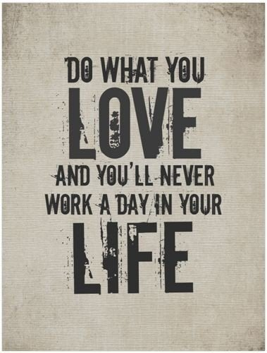 Do what you love Your Startup Guru