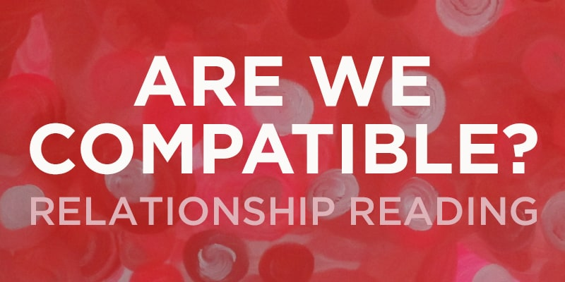 Are We Compatible? Relationship Reading promo banner