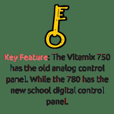 vitamix 750 vs 780 key feature - control panel