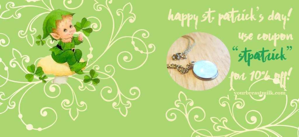 St. Patrick Day's Sale Discount Breast Milk Jewelry 2017 Coupon